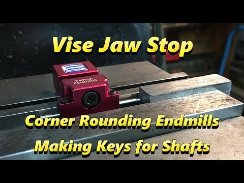 SNS 151 Part 2: Edge Technology Vise Jaw Stop, Corner Rounding Mills