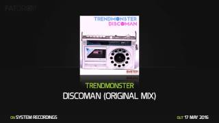 Trendmonster Discoman (Original Mix)