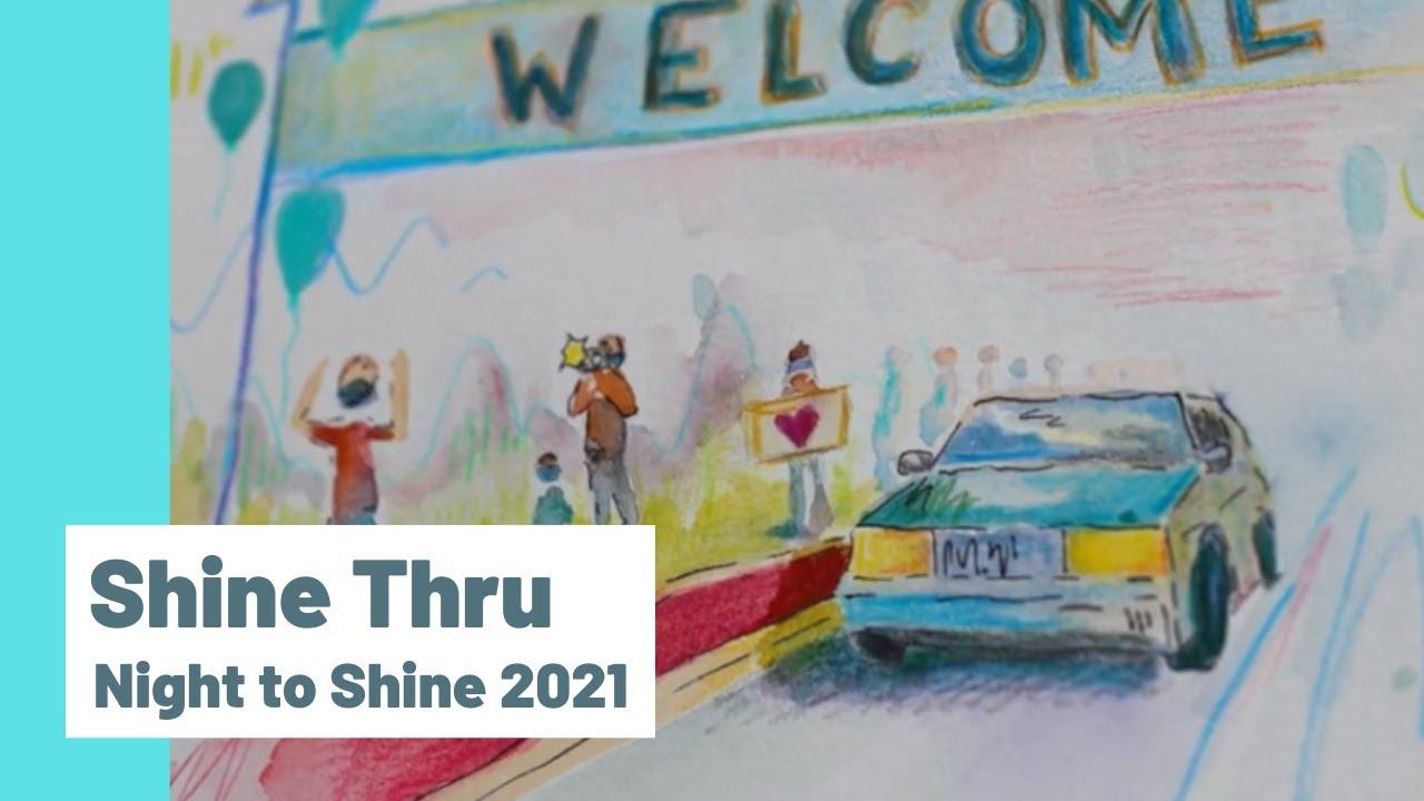 Night to Shine Shine Thru Video