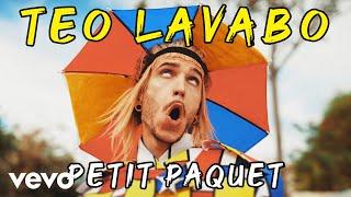 Téo Lavabo - Petit paquet (Clip Officiel)