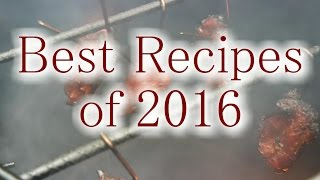 Best Recipes of 2016 - Food Porn Warning | White Thunder BBQ