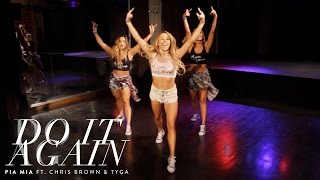 pia mia do it again ft chris brown tyga dance tutorial
