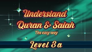 3a | Understand Quran and Salaah Easy Way | Bismillah