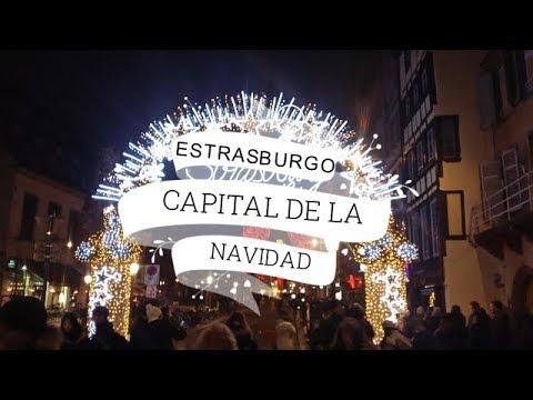 Estrasburgo Capital De La Navidad Youtube