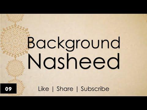 Background Nasheed | Akhith Al Nawasi