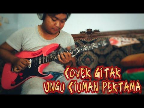 Ciuman pertama - Ungu (Cover Gitar)
