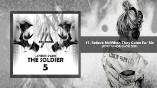 The Soldier 5 - Believe Me/When They Come For Me (Studio Version) Linkin Park/FM