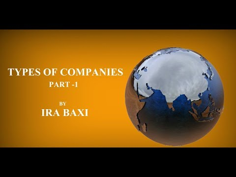 CA INTER | Types of Companies-1 | LAW | May,18 | IRA BAXI