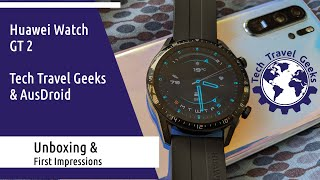 Huawei Watch GT 2 46mm Unboxing & First Impressions - Tech Travel Geeks & AusDroid