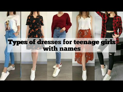 Types of dresses for teenage girls with names • dresses for teenagers with names • STYLE POINT