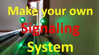 Make your own Signaling System (Video#13)