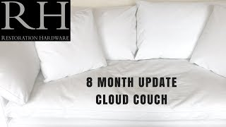 8 MONTH UPDATE | RESTORATION HARDWARE CLOUD COUCH