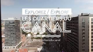 Explorez / Explore - Les Quartiers du Canal - Montréal
