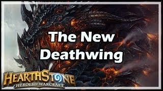 [Hearthstone] The New Deathwing