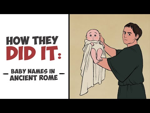 How They Did It - Baby Names In Ancient Rome (Tria Nomina)