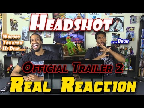 Headshot Official Trailer 2...Real Reaction....