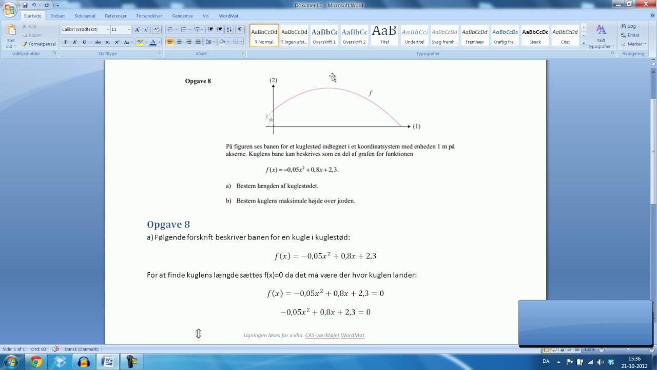 Skriftlig eksamen Mat B - 15.August 2012 Opgave 8