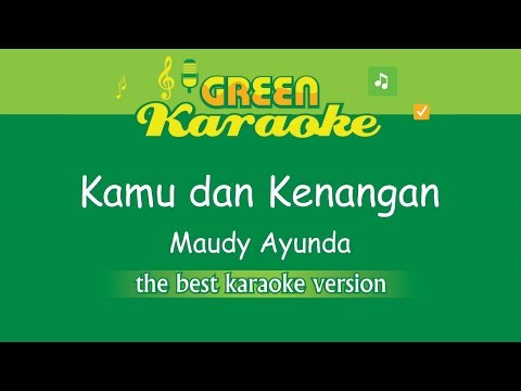 Maudy Ayunda - Kamu & Kenangan (Karaoke) Ost Habibie Ainun 3