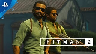 Hitman 2 - Colombia Trailer | PS4