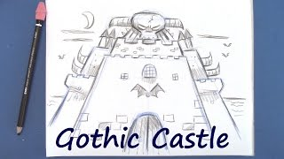 Draw a Gothic Castle