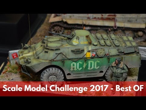 Scale Model Challenge 2017 - Best OF