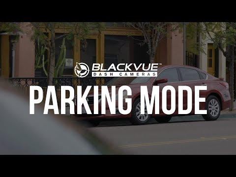 BlackVue Dashcam Parking Mode