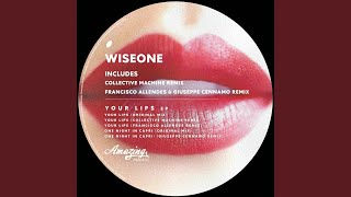 Your Lips (Francisco Allendes Remix)