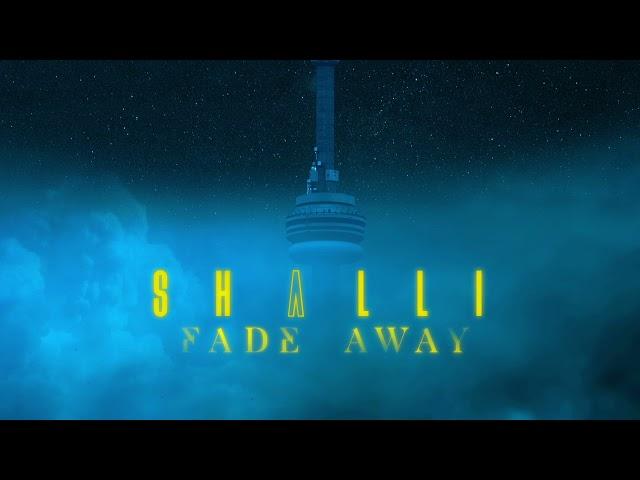 Shalli - Fade Away (Audio)
