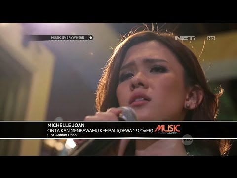 Dewa 19 - Cinta Kan Membawamu Kembali (Michelle Joan Cover) - Music Everywhere