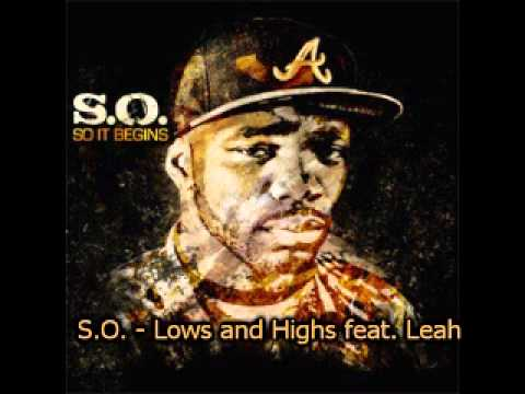 S.O. - Lows & Highs feat. Leah | Download