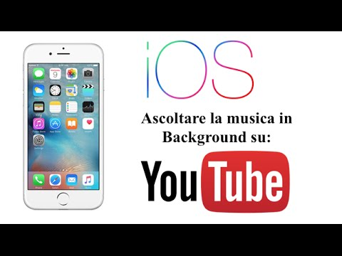 Ascoltare la musica in Background su youtube | iPhone