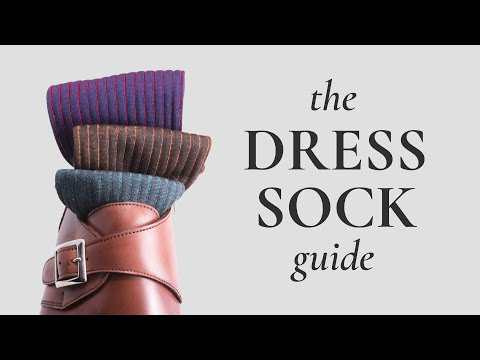Men's Dress Socks Guide - Sock Quality Hallmarks & Etiquette