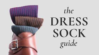 Men's Dress Socks Guide - Sock Quality Hallmarks & Etiquette