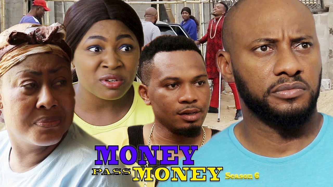 Download Money Pass Money Season 6 - Yul Edochie New Movie 2018 Latest Nigerian Nollywood Movie HD1080p