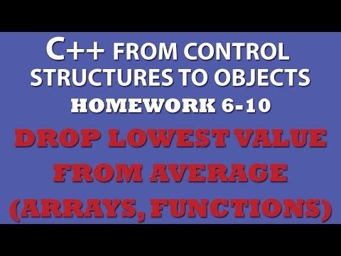 6-10: C++ Lowest Score Drop from Average (C++ arrays, C++ functions, C++ loops)