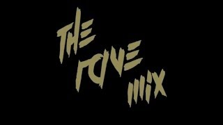 The Rave Mix #001