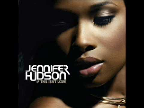Jennifer Hudson - If This Isn't Love (Fraser T Smith Remix)(Audio)