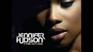 Jennifer Hudson - If This Isn