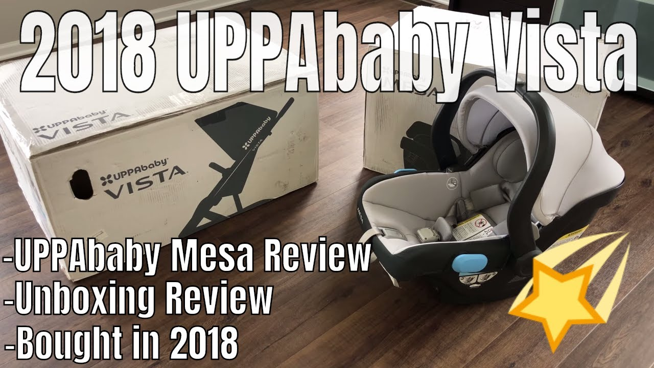 UPPAbaby Vista W/ Mesa Car Seat: 2018 Unboxing Review - YouTube