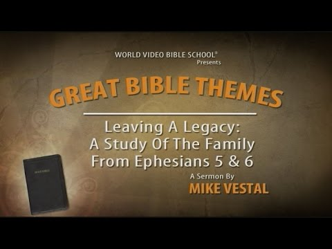 7. Leaving a Legacy | Great Bible Themes
