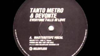 UKG - Tanto Metro & Devonte -- Everyone Falls In Love (Masterstepz Vocal) - A