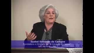 Isabel Salomão de Campos orienta: Sem o amor não existe felicidade, sem o perdão não existe paz.