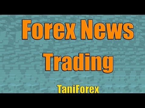 How does news trading work in Forex ? Fx tutorial explained in English by Tani