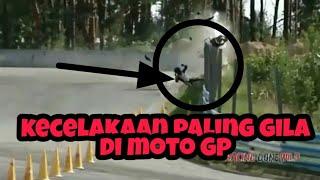 KECELAKAAN PALING GILA D MOTO GP