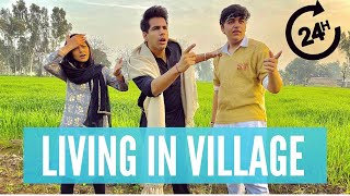 LIVING IN VILLAGE for 24 Hours | Rimorav Vlogs