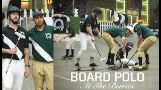 Board Polo At The Berrics | The Full Event
