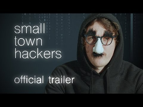 Small Town Hackers   Official Trailer (clean)
