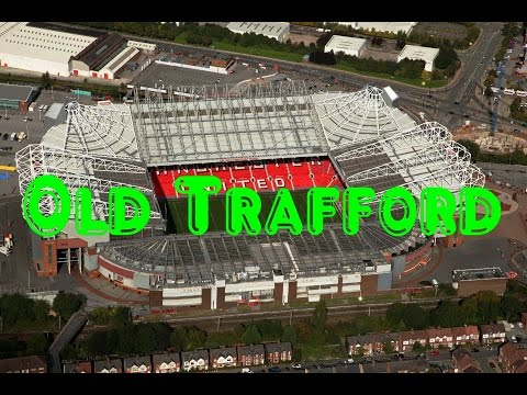 Old Trafford --Manchester United