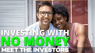 How I Started Investing In Real Estate With Only $1,000 In My Pocket | Meet The Investors