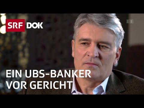 Das Ende des Schweizer Bankgeheimnisses | Ein UBS-Banker vor Gericht | Doku | SRF DOK
